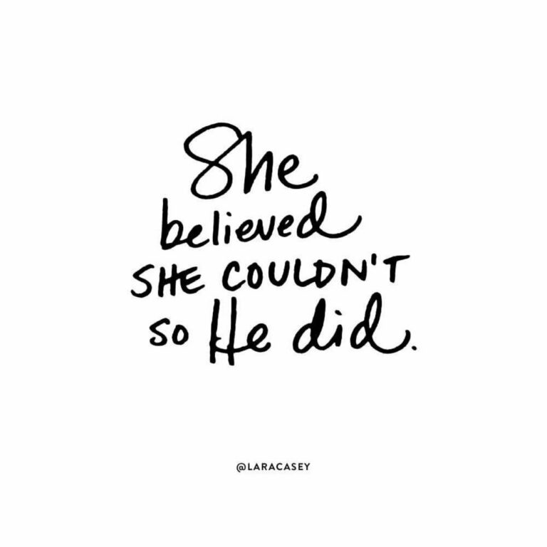 She believed she couldn't, so he did