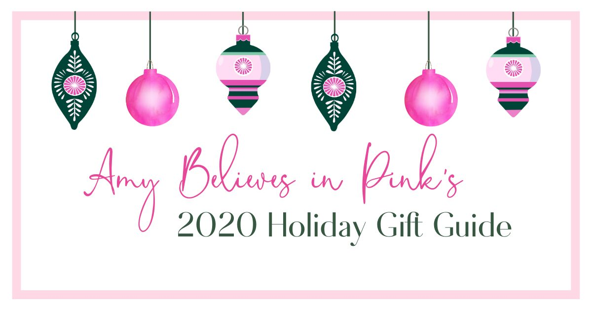 Amy Believes in Pink 2020 Holiday Gift Guide
